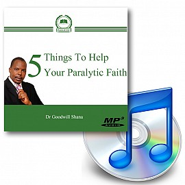 5 Things To Help Your Paralytic Faith - Downloadable MP3