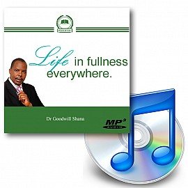 Life in Fullness Everywere - Downloadable MP3