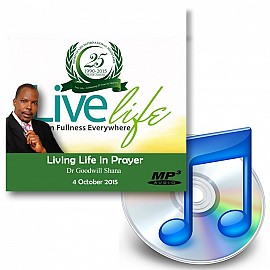 Living Life in Prayer - 4 October 2015 - Downloadable MP3